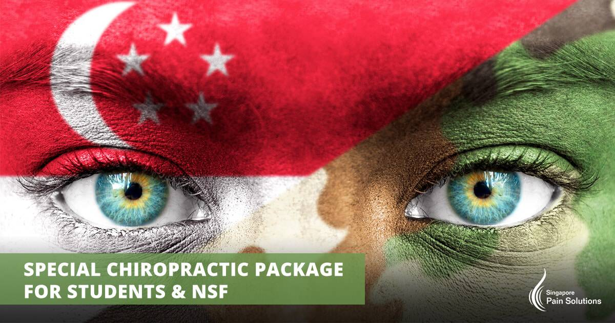 Singapore Pain Solutions - Special Chiropractic Package for Students & NSF